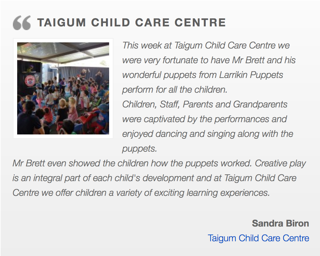 Children's Entertainment, Children's Entertainers, Party Entertainment For Hire | Puppet Show, Puppetry Workshops - Childcare, Taigum Child Care Centre, QLD