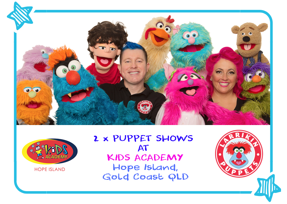 Larrikin Puppets at Kids Academy – Hope Island | Child Care Puppet Show