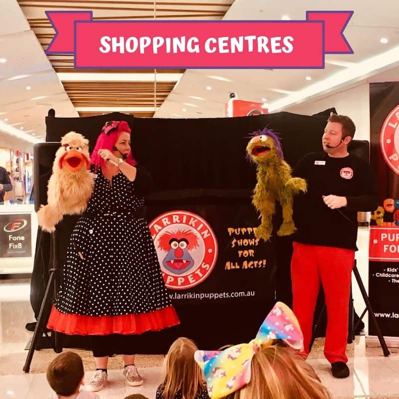 Puppet Show - Children's Entertainment - Shopping Centres