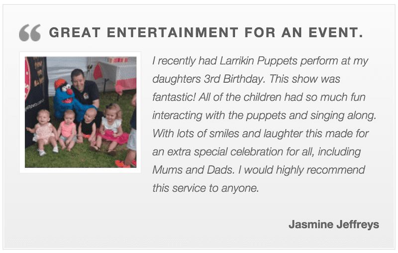 Puppet Show - Kids Parties - Larrikin Puppets - Party Entertainment Brisbane - Testimonial
